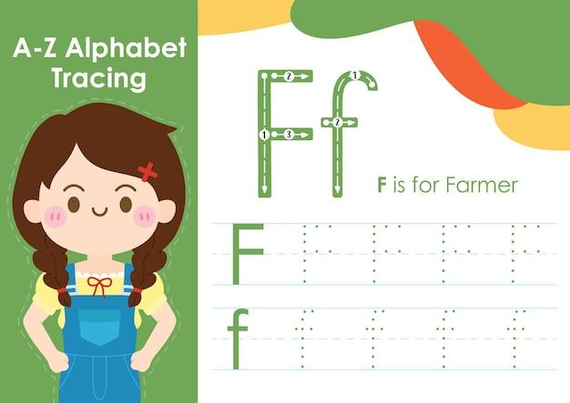 Folha de trabalho de rastreamento de alfabeto com ilustração de ocupação de trabalho como fazendeiro