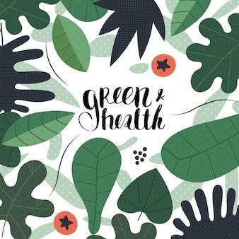 Folhas verdes com uma rotulação verde e saúde