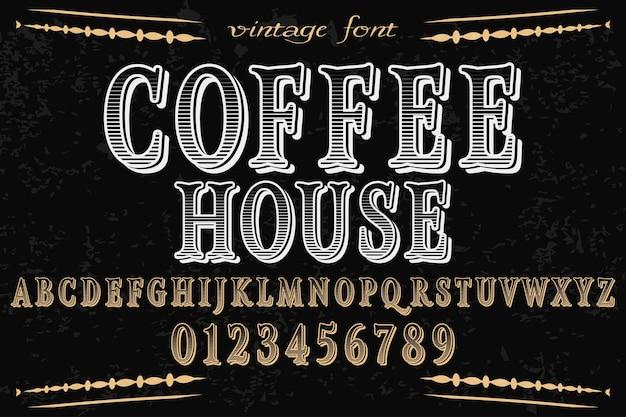 Font handcrafted casa de café de vetor e design de rótulo