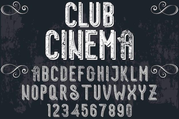 Font handcrafted label design clube cinema