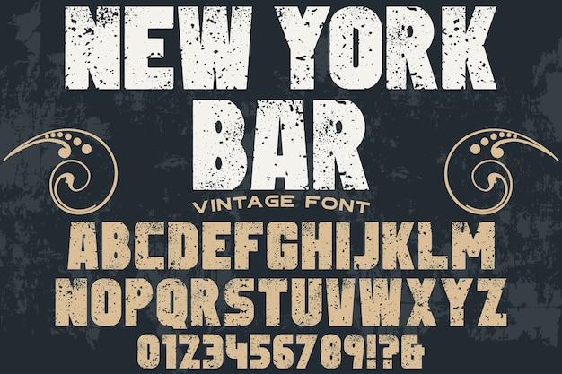 Fonte de alfabeto retrô design new york bar