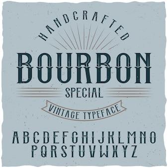 Fonte de etiqueta bourbon e amostra de design de etiqueta