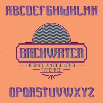 Fonte de rótulo vintage chamada backwater