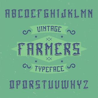 Fonte de rótulo vintage chamada farmers