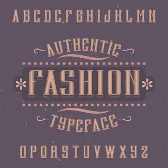 Fonte de rótulo vintage chamada fashion