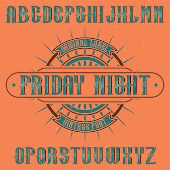 Fonte de rótulo vintage chamada friday night