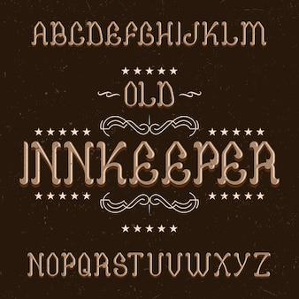 Fonte de rótulo vintage chamada innkeeper.