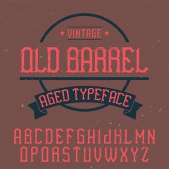 Fonte de rótulo vintage chamada old barrel. bom para usar em qualquer rótulo criativo.