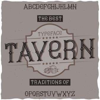 Fonte de rótulo vintage chamada tavern. bom para usar em qualquer rótulo de design retro de bebidas alcoólicas.