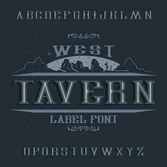 Fonte de rótulo vintage chamada tavern.