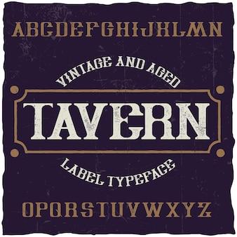 Fonte de rótulo vintage chamada tavern