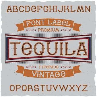 Fonte de rótulo vintage chamada tequila.
