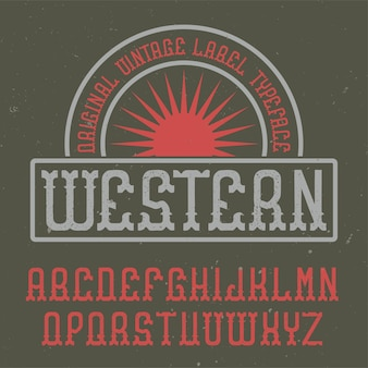 Fonte de rótulo vintage chamada western