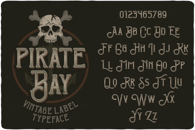 Fonte de rótulo vintage pirate bay