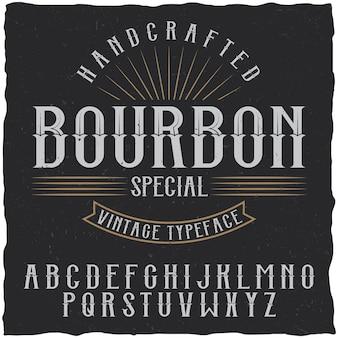 Fonte e amostra do rótulo bourbon