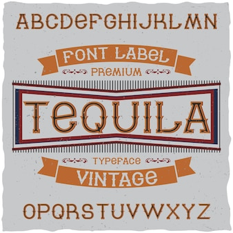 Fonte vintage chamada tequila.