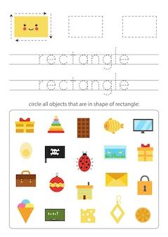 Formas geométricas para crianças. planilha para aprender formas. retângulo de rastreamento.
