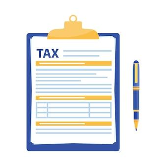 Formulário de impostos. prancheta com formulário fiscal e caneta
