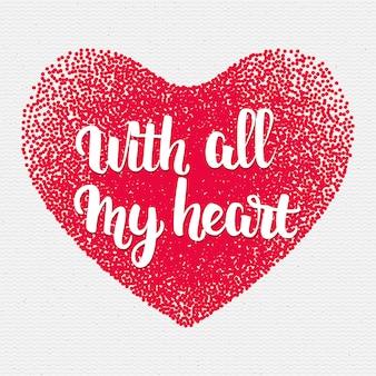 Frase - com todo meu coração
