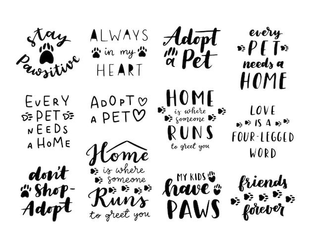 Frase de adoção do animal de estimação preto e branco. citações inspiradoras sobre a adoção de animais domésticos. frases escritas à mão.