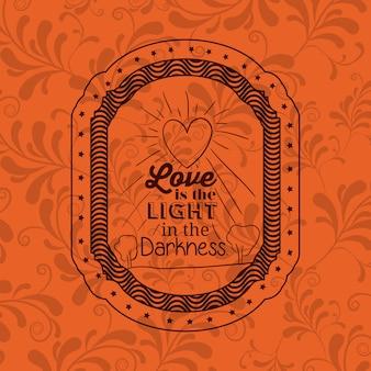Frase de atitude sobre o amor dentro do ícone de quadro. Motivação de inspiração e tema positivo. Ornamental