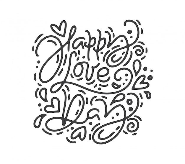 Frase de caligrafia feliz dia do amor