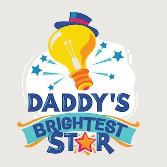 Frase de estrela mais brilhante do papai
