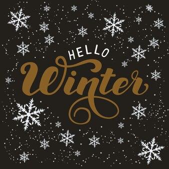 Frase de letras de tipografia desenhada à mão olá inverno