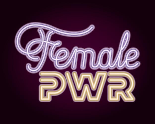 Frase de poder feminino com luz de néon