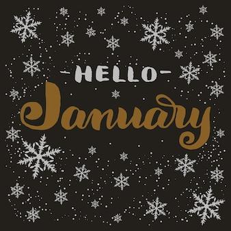 Frase de rotulação de tipografia desenhada mão olá janeiro com flocos de neve.