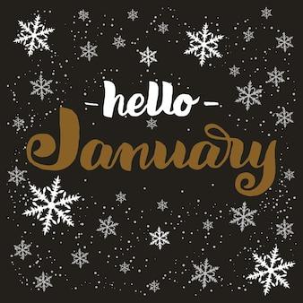 Frase de rotulação de tipografia desenhada mão olá janeiro isolado no fundo escuro com flocos de neve. inscrição de caligrafia de tinta de pincel para cartão de convite de saudação de inverno, impressão etc.
