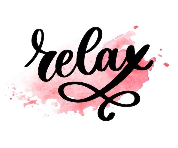 Frase de rotulação de tipografia desenhada mão relaxe isolado no fundo branco.
