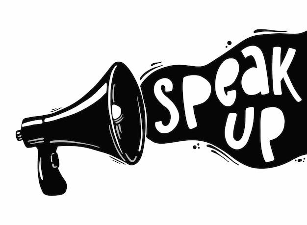 Frase motivacional 'speak up' e megafone
