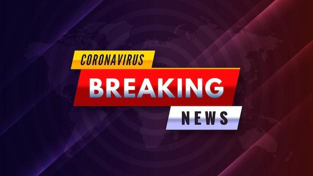 Fundo criativo de notícias de última hora sobre coronavírus