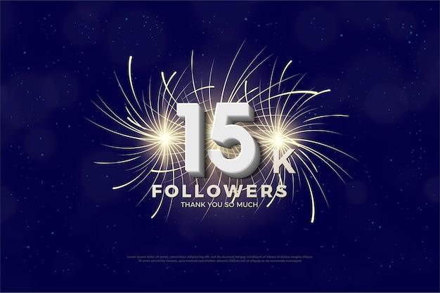 Fundo de 15k seguidores com ilustração de fogos de artifício por trás dos números.