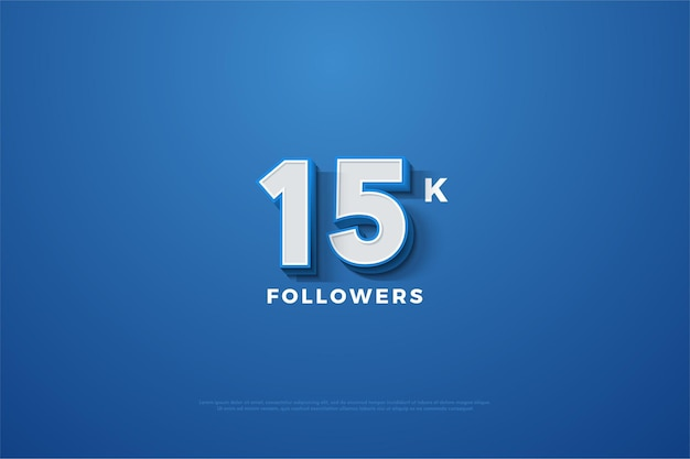 Fundo de 15k seguidores com ilustração de números em relevo em fundo azul marinho. Vetor Premium