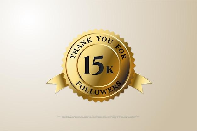 Fundo de 15k seguidores com ilustração de um número preto no meio de uma medalha de ouro.