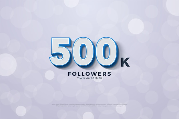 Fundo de 500 mil seguidores com números 3d em relevo