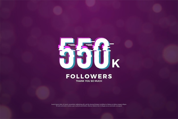 Fundo de 550 mil seguidores com efeito de corte de números em paz
