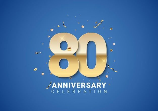 Fundo de aniversário de 80 com números dourados, confetes, estrelas sobre fundo azul brilhante. ilustração vetorial eps10