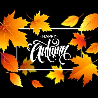 Fundo de folhas de outono com caligrafia. cartão de outono ou design de cartaz. ilustração vetorial eps10