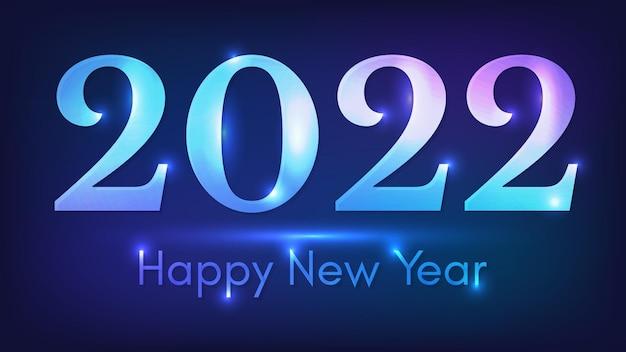 Fundo de néon de 2022 feliz ano novo. pano de fundo abstrato de néon com luzes para cartões de férias de natal, folhetos ou cartazes. ilustração vetorial