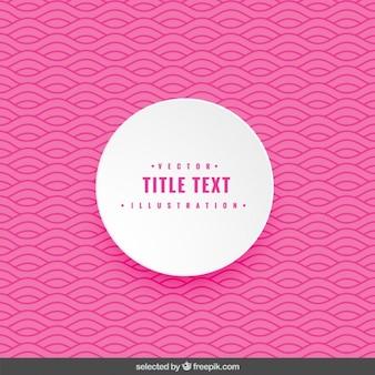 Fundo ondulado rosa com etiqueta arredondada