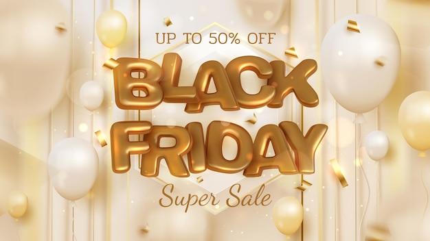Fundo preto banner de venda sexta-feira na linha turva dourada e balões com elementos de fita, letras douradas de luxo 3d realistas, até 50% de desconto. ilustração vetorial.