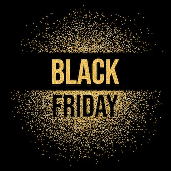 Fundo preto glitter dourado do texto da inscrição de venda sexta-feira. black friday com brilhos dourados.