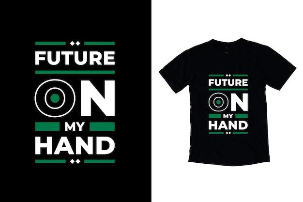 Futuro em minha mão, design moderno de citações motivacionais