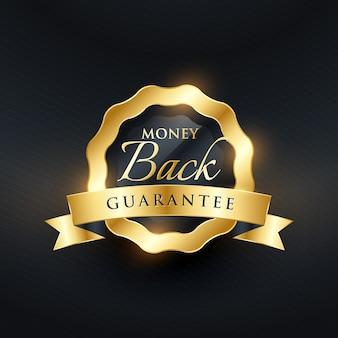 Garantia de devolução do dinheiro design de etiqueta de ouro dourado premium