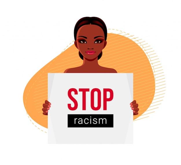 Garota afro-americana com cartaz protestando contra o racismo e a discriminação racial. ilustração conceitual do problema social
