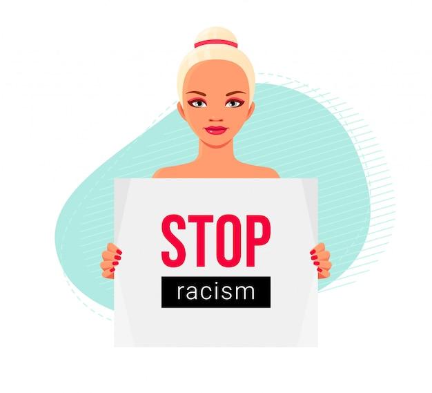 Garota européia com poster protestando contra o racismo e a discriminação racial. ilustração conceitual do problema social