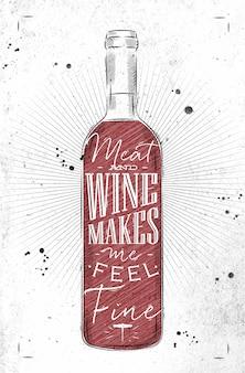 Garrafa de vinho com pôster com letras de carne e vinho me faz sentir bem desenhando no estilo vintage em papel sujo